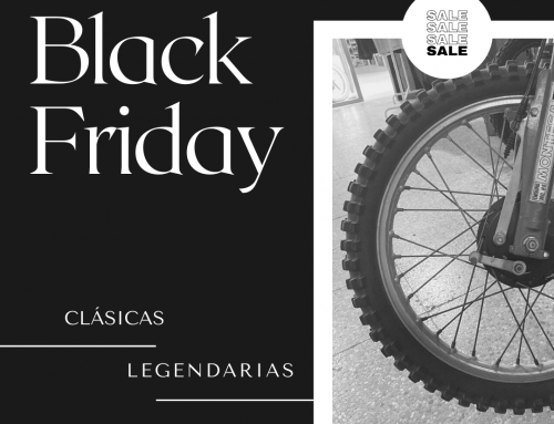 Black Friday en Clásicas Legendarias